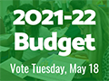 2021-22 Budget Information (Vote May 18, 2021)